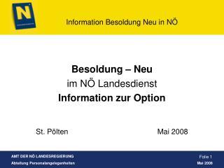 Besoldung – Neu im NÖ Landesdienst Information zur Option
