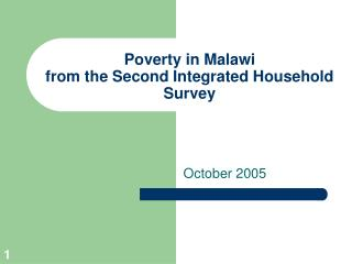 Poverty in Malawi  from the Second Integrated Household Survey