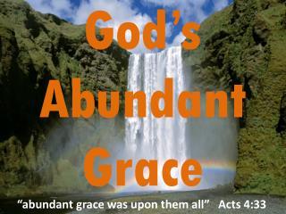 God's  Abundant G race