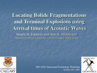 Locating Bolide Fragmentations and Terminal Explosions using Arrival times of Acoustic Waves