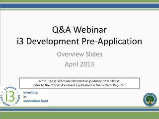 Q&A Webinar  i3 Development Pre-Application