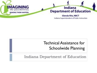 Technical  Assistance for  Schoolwide Planning