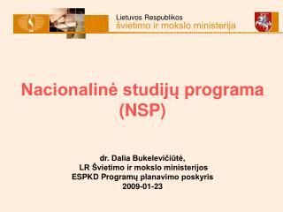 NSP pagrindiniai tikslai