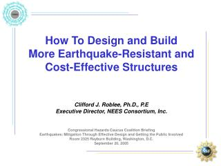 How To Design and Build  More Earthquake-Resistant and Cost-Effective Structures