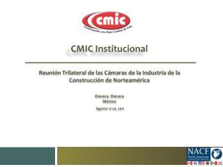Reunión Trilateral de las Cámaras de la Industria de la Construcción de Norteamérica