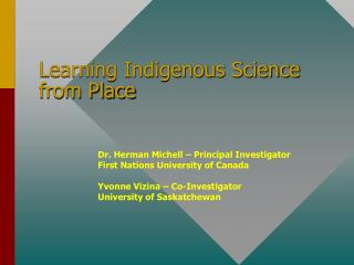 Learning Indigenous Science from Place