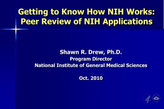 Getting to Know How NIH Works: Peer Review of NIH Applications