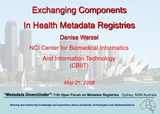 Exchanging Components In Health Metadata Registries Denise Warzel