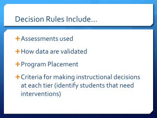Decision Rules Include�