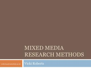 Mixed Media Research Methods