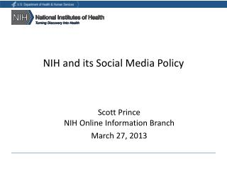 NIH and its Social Media Policy