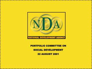 PORTFOLIO COMMITTEE ON  SOCIAL DEVELOPMENT 22 AUGUST 2001
