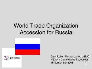 World Trade Organization Accession for Russia