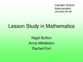 Lesson Study in Mathematics