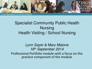 Specialist Community Public Health Nursing Health Visiting / School Nursing