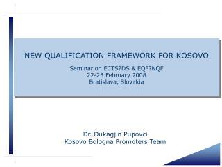 Dr. Dukagjin Pupovci Kosovo Bologna Promoters Team