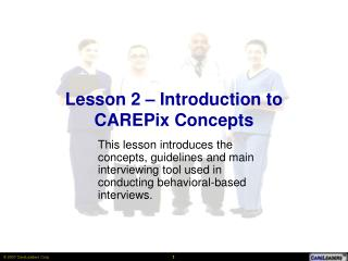 Lesson 2 – Introduction to CAREPix Concepts
