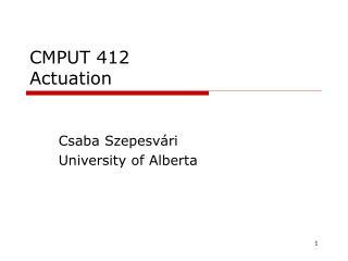 CMPUT 412 Actuation