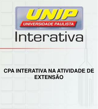 CPA INTERATIVA NA ATIVIDADE DE EXTENSÃO