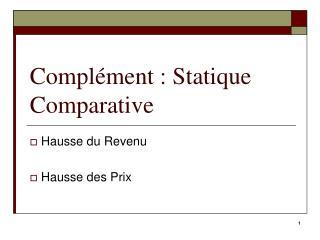 Complément : Statique Comparative