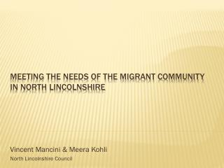Meeting the Needs of the Migrant community in North Lincolnshire