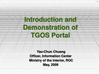 Introduction and Demonstration of  TGOS Portal