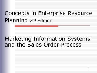 Concepts in Enterprise Resource Planning  2 nd  Edition