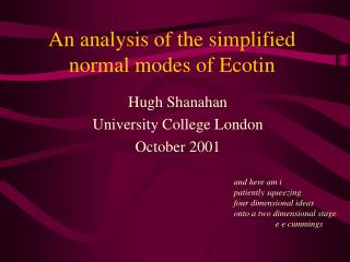 An analysis of the simplified normal modes of Ecotin