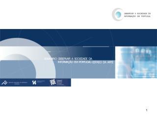 SOCIEDADE DA INFORMAÇÃO EM PORTUGAL 2006 A POPULAÇÃO, A SAÚDE E AS TIC