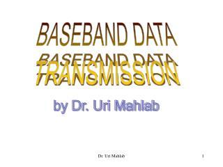 Dr. Uri Mahlab