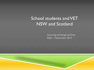 School students and VET NSW and Scotland