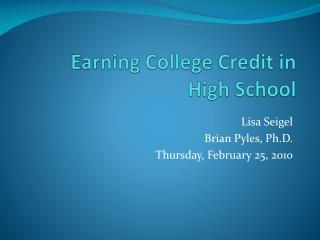 Earning College Credit in High School