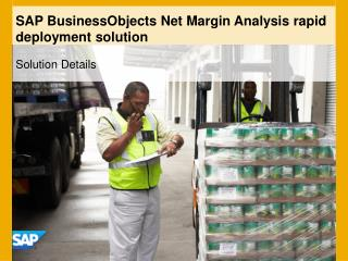 SAP BusinessObjects Net Margin Analysis rapid deployment solution