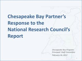 Chesapeake Bay Partner's  Response to the  National Research Council's  Report