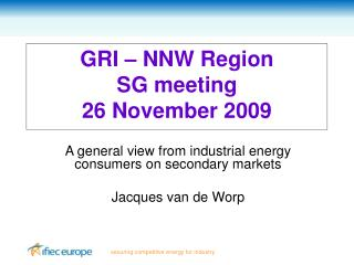 GRI – NNW Region  SG meeting  26 November 2009