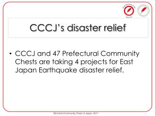 CCCJ�s disaster relief