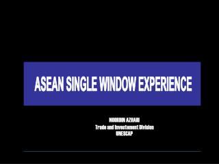 ASEAN SINGLE WINDOW EXPERIENCE