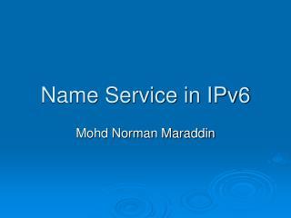 Name Service in IPv6