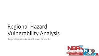 Regional Hazard  Vulnerability Analysis
