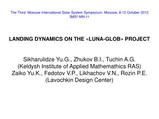 The Third  Moscow International Solar System Symposium. Moscow, 8-12 October 2012 3MS 3 -MN-11