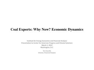 Coal Exports: Why Now? Economic Dynamics