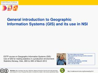 General introduction to Geographic Information Systems (GIS) and its use in NSI