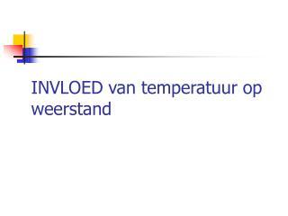INVLOED van temperatuur op weerstand