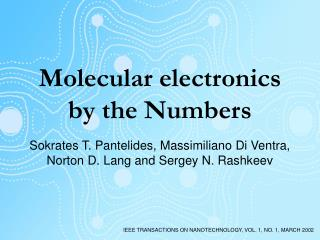 Molecular electronics by the Numbers