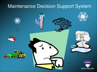 Maintenance Decision Support System