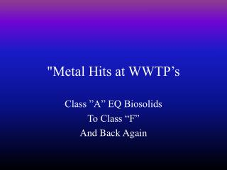 Metal Hits at WWTP s
