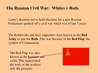 The Russian Civil War:  Whites v Reds