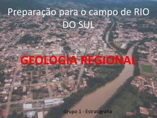 Preparação para o campo de RIO DO SUL