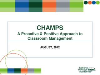 CHAMPS A Proactive & Positive Approach to Classroom Management