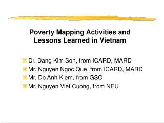 Poverty Mapping Activities and Lessons Learned in Vietnam